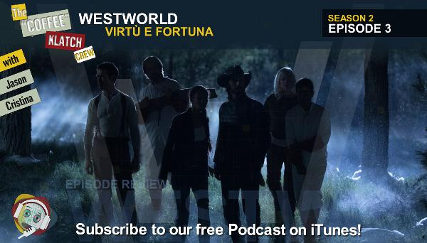 WW – Westworld S2 E3 Virtu E Fortuna - Westworld