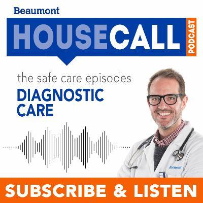 the Safe Care episodes: Diagnostic Care