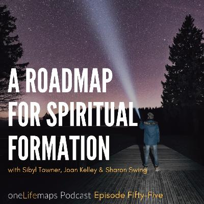 55. A Roadmap for Spiritual Formation