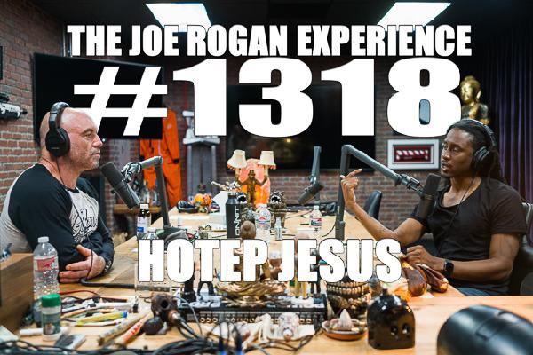 #1318 - Hotep Jesus