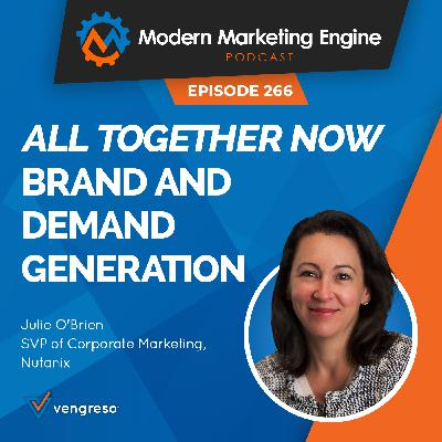 All Together Now: Brand and Demand Generation