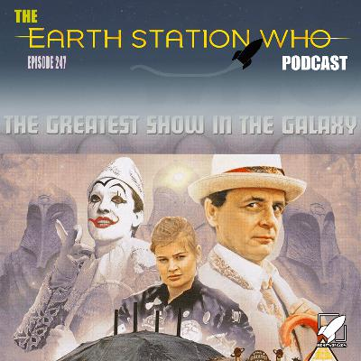 Earth Station Who – The Greatest Show In The Galaxy