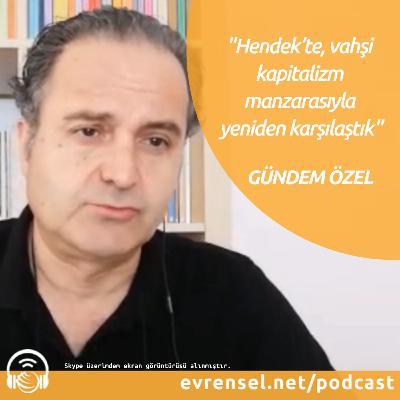 Sakarya Hendek'teki iş cinayetleri, MÜSİAD, Cumhurbaşkanı açıklamaları...   Gündem Özel