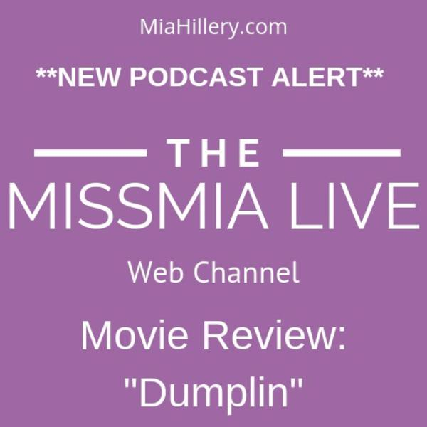 "Movie Review: ""Dumplin"""