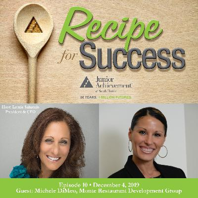 Recipe for Success, Episode 10, December 4, 2019, Guest Michele DiMeo