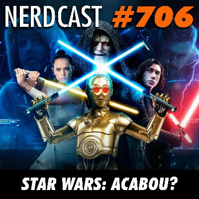 NerdCast 706 - Star Wars: Acabou?