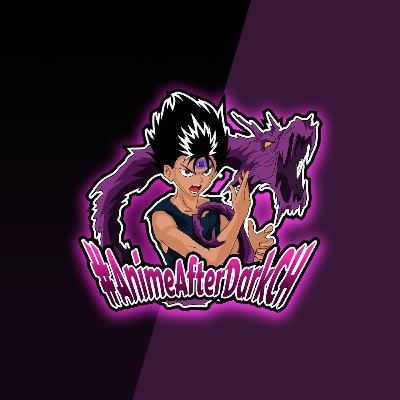 """#AnimeAfterDarkCH Ep. 20 """"Hunter Times Hunter"""""""