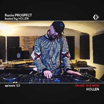 RadioProspect 153 - Hollen