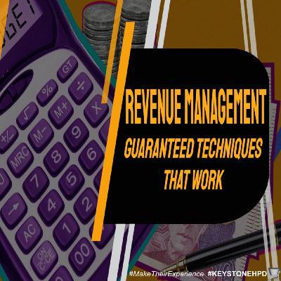 Revenue Management – Guaranteed Techniques That Work | Ep. #231