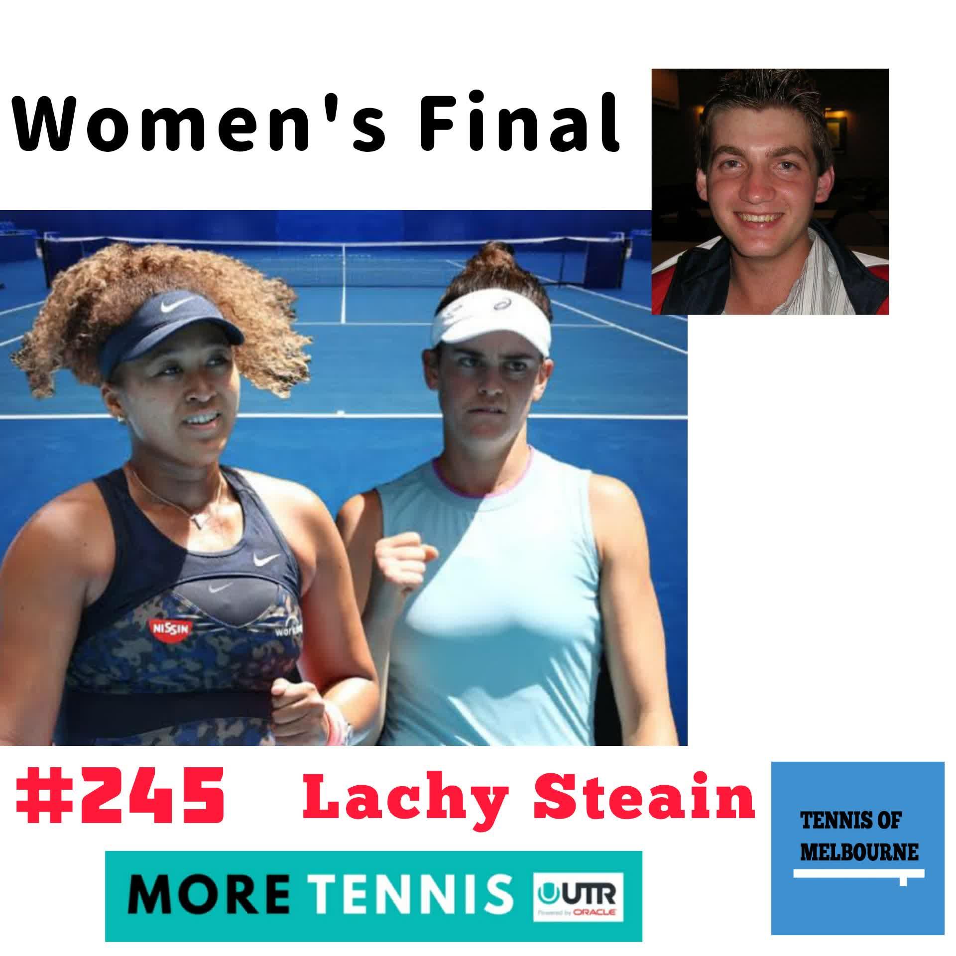 #245 Lachy Steain | AO Women's Final