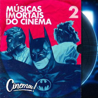 49 - Músicas Imortais do Cinema Vol. 2