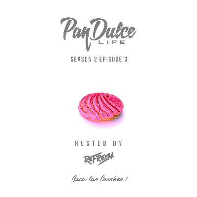 """The Pan Dulce Life"" - Season 2 Episode 3"