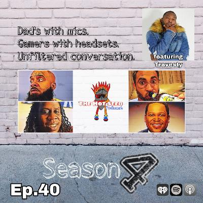 Ep.40 The Real is Back featuring Travesty