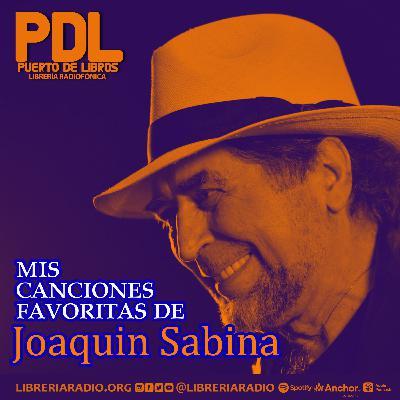 #307: Mis canciones favoritas de Joaquín Sabina