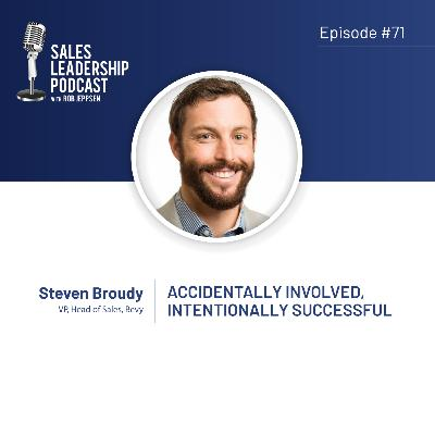 Episode 71: #71: Steven Broudy of Bevy — Accidentally Involved, Intentionally Successful
