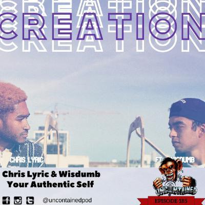 Episode 185: Chris Lyric & Wisdumb - Your Authentic Self