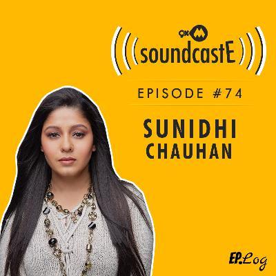 Ep.74: 9XM SoundcastE ft. Sunidhi Chauhan