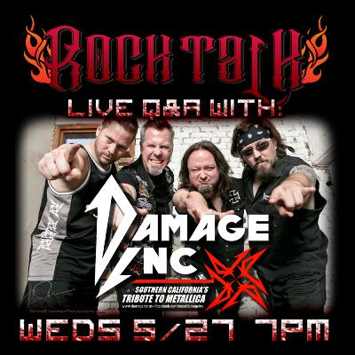 Rock Talk Episode 2.5: Live Q&A with Damage Inc.