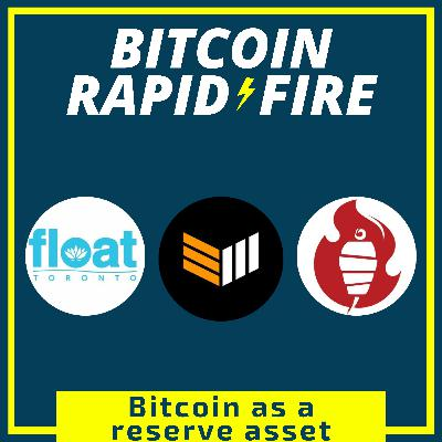 Bitcoin as a Reserve Asset w/ Bitcoin Magazine, Tahinis Restaurant & Float Toronto