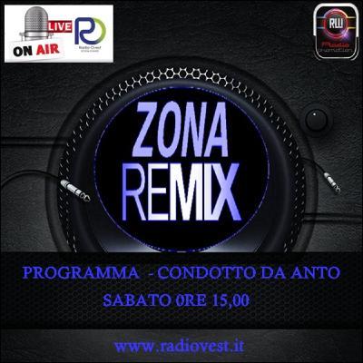 ZonaRemix 6 marzo RadioOvest