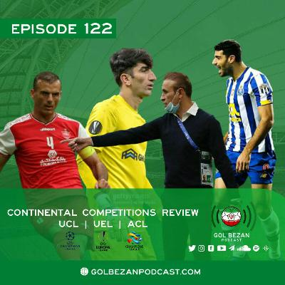 Continental Comps Review - UCL | UEL | ACL