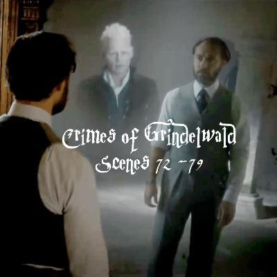 Episode 242 - Crimes of Grindelwald, Scenes 72 - 79