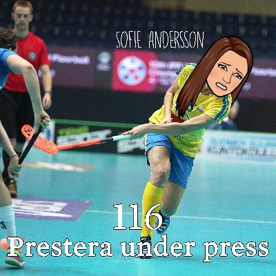 Avsnitt 116 – Prestera under press (Sofie Andersson)