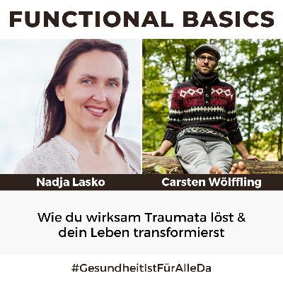#190 Wie du wirksam Traumata löst & dein Leben transformierst Nadja Lasko & Carsten Wölffling #GesundheitIstFürAlleDa