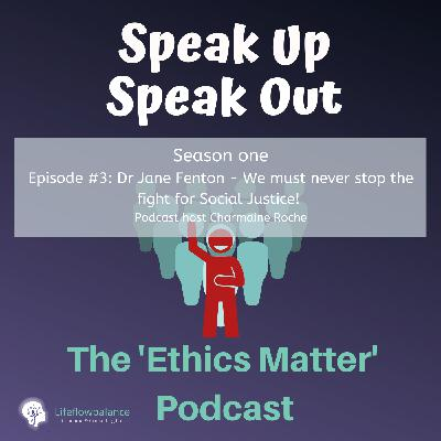 Jane Fenton Speaks Up about Ethical Stress & Social Justice.