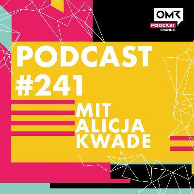 OMR #241 mit Alicja Kwade