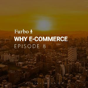 E8: Why E-Commerce