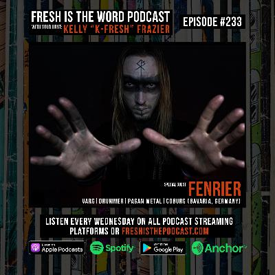 Episode #233: Fenrier – Drummer of Varg, Pagan Metal Band from Coburg, New Album Zeichen Out Now Via Napalm Records