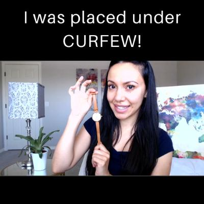 I was placed under CURFEW