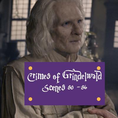 Episode 243 - Crimes of Grindelwald, Scenes 80 - 86