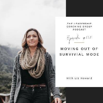 Moving Out of Survival Mode with Liz Howard