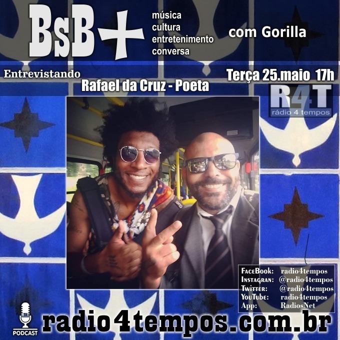 Rádio 4 Tempos - BsB+ 13:Gorilla