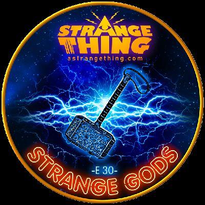 Strange gods - E30-