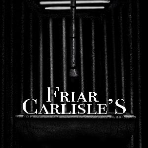 Chapter 25: Friar Carlisle's