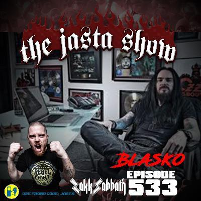 Episode #533 - Blasko (Zakk Sabbath)