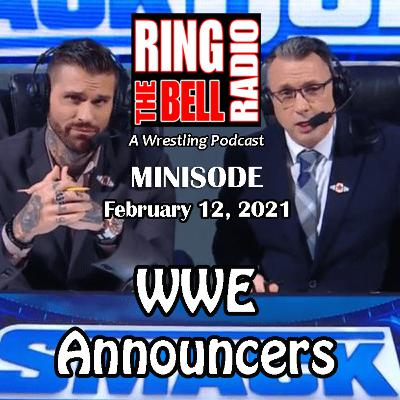 Minisode: WWE Announcers - 2/12/21
