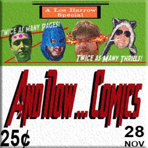 TPZP – AND NOW…COMICS!: ISSUE 11: EL SORPRENDENTE HOMBRE ARAÑA