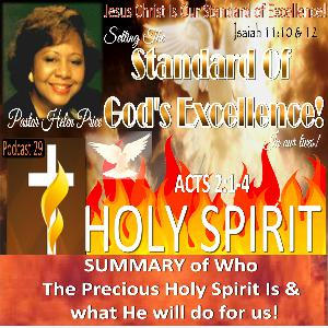 Podcast 29 Summary of Who is The Precious Holy Spirit