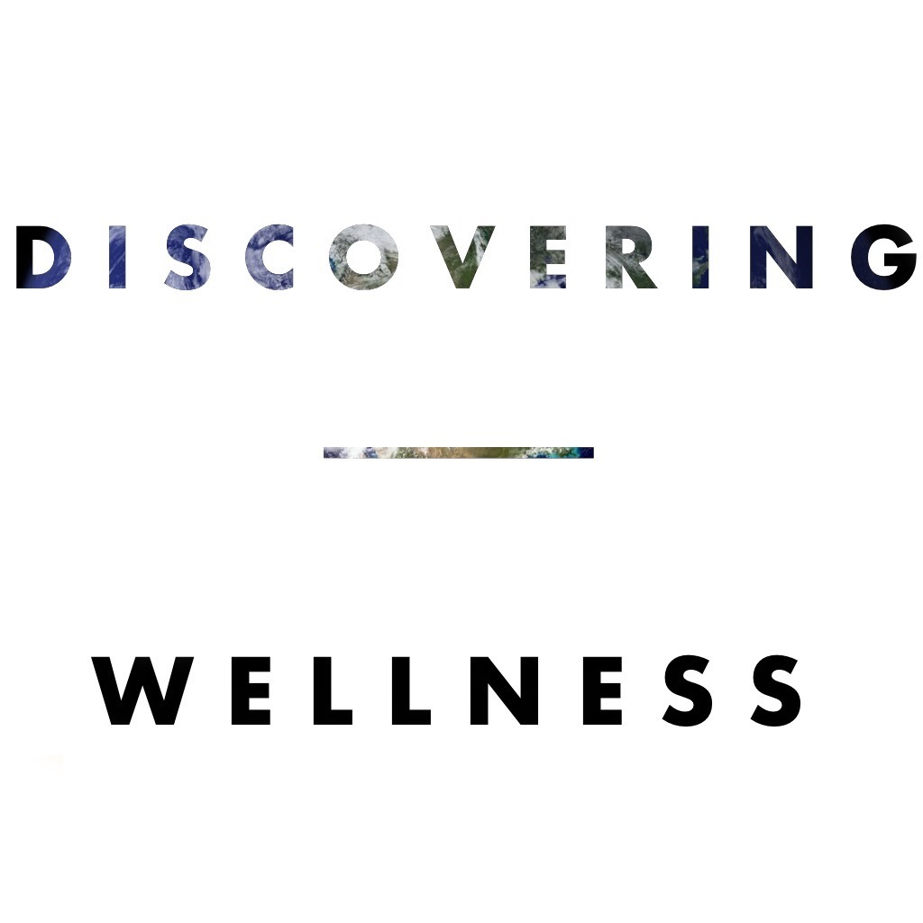 Discovering Wellness