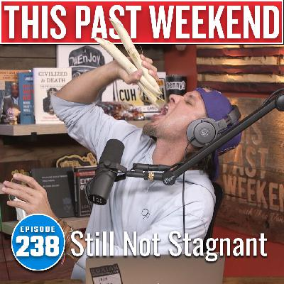 Jay Mohr 2 | This Past Weekend #239