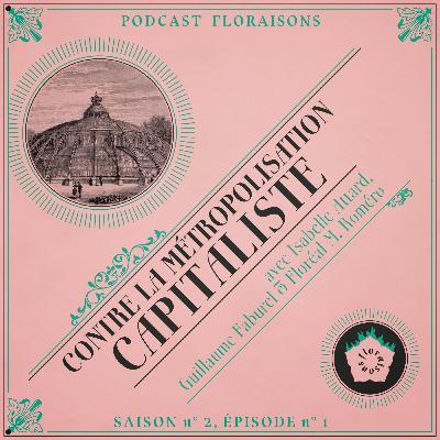 Contre la métropolisation capitaliste (avec Isabelle Attard, Guillaume Faburel & Floréal M. Roméro)
