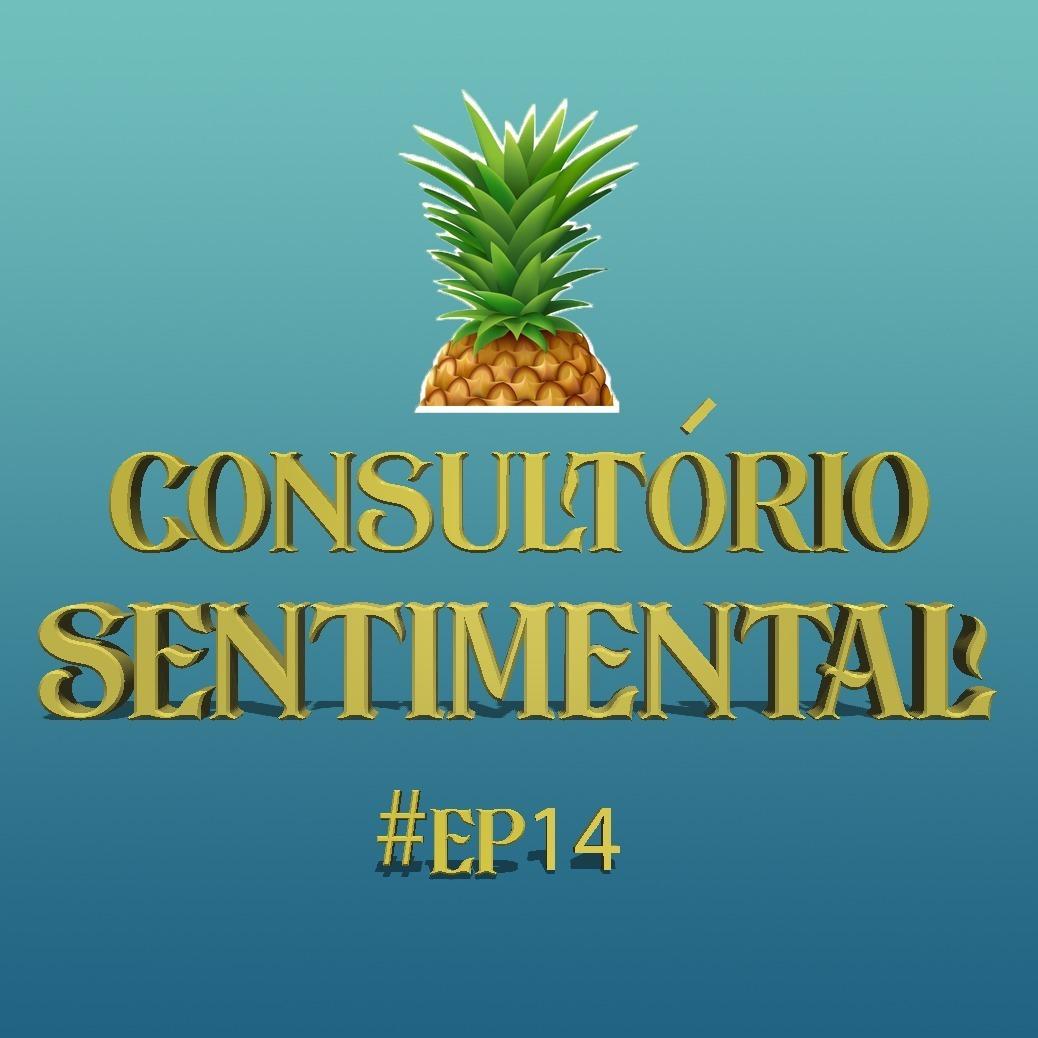#14 - Consultório Sentimental - ORCI