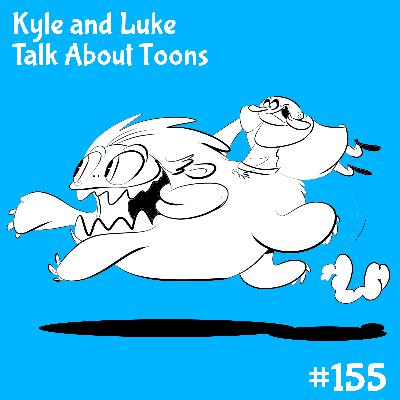 Kyle and Luke Talk About Toons #155: 42 Snaps