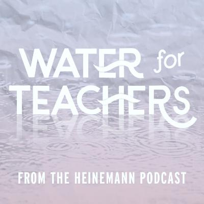 Water for Teachers: Setting the Stage with guest Holly Jordan