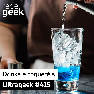 Ultrageek – Drinks e coquetéis