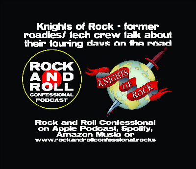 Knights of Rock - Roadies; Leo Rossi,  Jerry Levin & Bill Darlington tell stories of their touring days